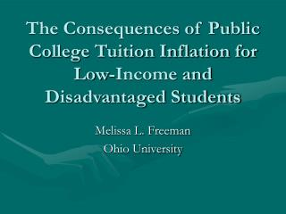 The Consequences of Public College Tuition Inflation for Low-Income and Disadvantaged Students