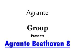Agrante Beethoven 8 Gurgaon | +919650268727