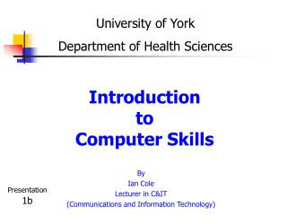 Introduction  to  Computer Skills