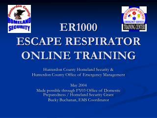 ER1000 ESCAPE RESPIRATOR ONLINE TRAINING