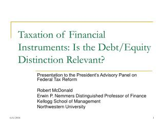 Taxation of Financial Instruments: Is the Debt