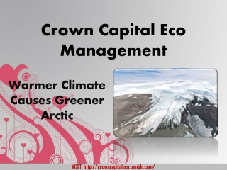 Crown Capital Eco Management Climate Warmer