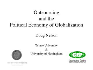 Outsourcing  and the  Political Economy of Globalization