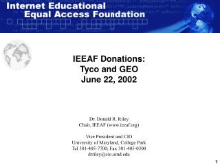 IEEAF Donations: Tyco and GEO June 22, 2002