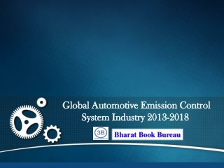 Global Automotive Emission Control System Industry 2013-2018