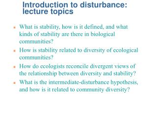 Introduction to disturbance: lecture topics