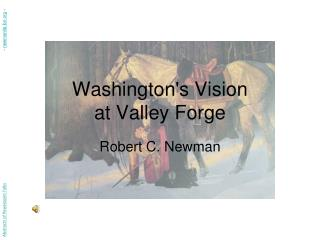 Washingtons Vision  at Valley Forge