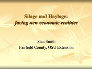 Silage and Haylage: facing new economic realities
