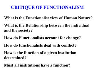 CRITIQUE OF FUNCTIONALISM
