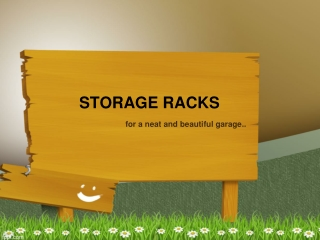 STORAGE RACKS  for a neat and beautiful garage..