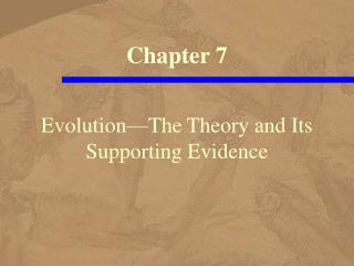 Evolution The Theory and Its Supporting Evidence