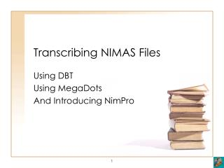 Transcribing NIMAS Files
