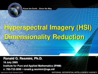 Hyperspectral Imagery HSI Dimensionality Reduction