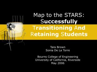 Map to the STARS:  Successfully Transitioning And Retaining Students