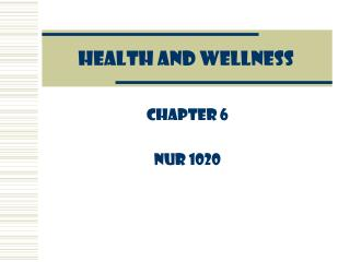 HEALTH AND WELLNESS