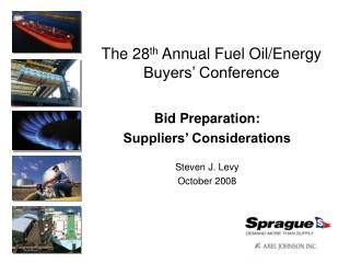 The 28th Annual Fuel Oil