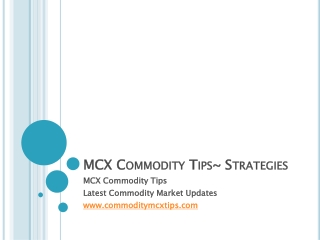 MCX Commodity Tips~Strategies