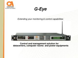 G-Eye  Extending your monitoring  control capabilities