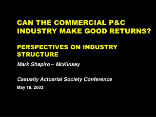 CAN THE COMMERCIAL PC INDUSTRY MAKE GOOD RETURNS  PERSPECTIVES ON INDUSTRY STRUCTURE