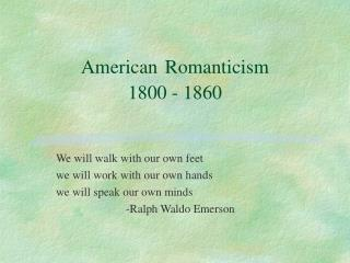 American Romanticism 1800 - 1860