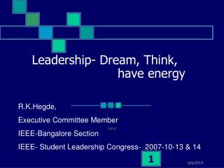 Leadership- Dream, Think,                          have energy