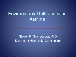 Environmental Influences on Asthma