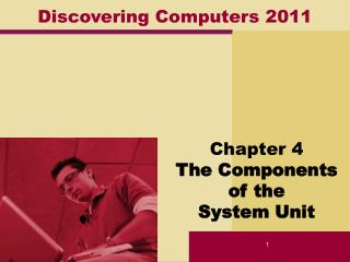 Discovering Computers 2011