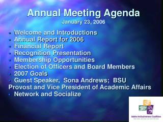 Annual Meeting Agenda January 23, 2006
