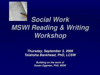Social Work  MSWI Reading  Writing Workshop