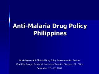Anti-Malaria Drug Policy Philippines