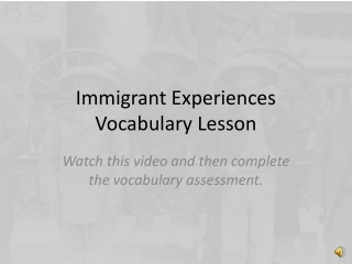 Immigrant Experiences Vocabulary