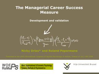 The Managerial Career Success Measure  Development and validation