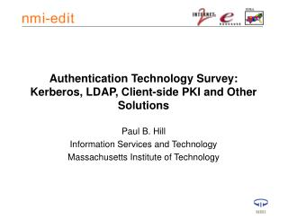 Authentication Technology Survey: Kerberos, LDAP, Client-side PKI and Other Solutions