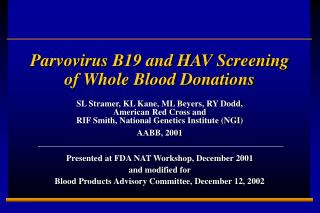 Parvovirus B19 and HAV Screening of Whole Blood Donations