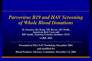 Parvovirus B19 and HAV Screening of Whole Blood Donations