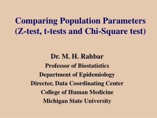 Comparing Population Parameters  Z-test, t-tests and Chi-Square test