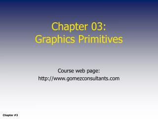 Chapter 03:  Graphics Primitives