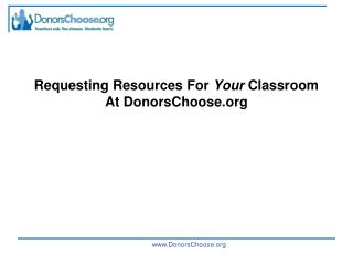 Requesting Resources For Your Classroom At DonorsChoose