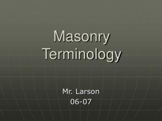 Masonry Terminology