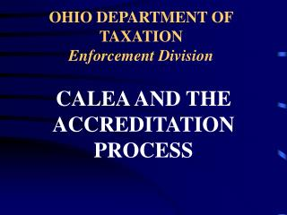 OHIO DEPARTMENT OF TAXATION Enforcement Division