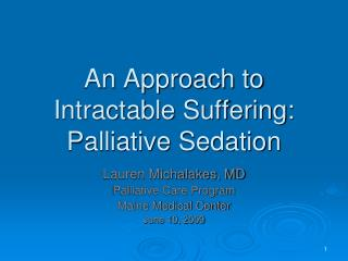 An Approach to Intractable Suffering: Palliative Sedation
