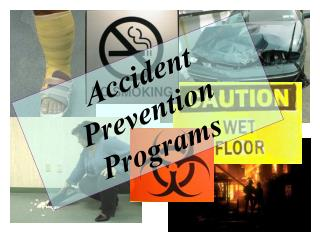 Accident Prevention Programs