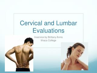 Cervical and Lumbar Evaluations