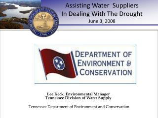 Assisting Water  Suppliers  In Dealing With The Drought June 3, 2008