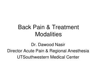 Back Pain  Treatment Modalities