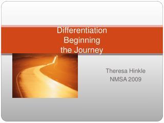 Differentiation Beginning the Journey