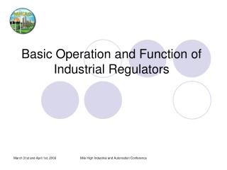 Basic Operation and Function of Industrial Regulators