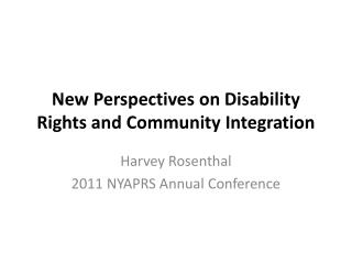New Perspectives on Disability Rights and Community Integration