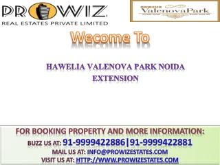 Valenova Park Noida Extension || +91-9999422881