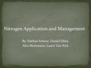 Nitrogen Application and Management